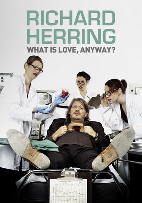 Netflix box art for Richard Herring: What Is Love Anyway?