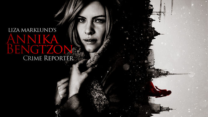 Netflix box art for Annika Bengtzon: Crime Reporter - Season 1