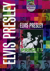 Classic Albums: Elvis Presley
