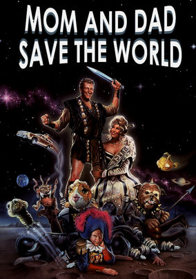 Where to stream Mom and Dad Save the World (1992) online ...
