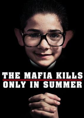 Mafia Kills Only in Summer, The