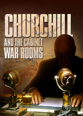 Netflix: Churchill and the Cabinet War Rooms | This documentary explores the top secret underground bunkers from which Winston Churchill led Britain during the darkest days of World War II.