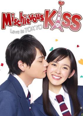 MISCHIEVOUS KISS ~Love in Tokyo - Season 1
